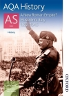 Aqa History as Unit 2 a New Roman Empire? Mussolini's Italy, 1922-1945 (Aqa as History) Cover Image
