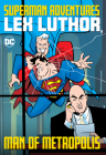 Superman Adventures: Lex Luthor, Man of Metropolis Cover Image
