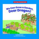 We Can Grow a Garden, Dear Dragon! Cover Image