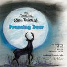 Prancing Deer: An Allegory, for kids, for parents, for lovers... for life. Cover Image