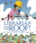 Librarian on the Roof! A True Story Cover Image