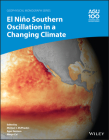 El Niño Southern Oscillation in a Changing Climate (Geophysical Monograph #253) Cover Image