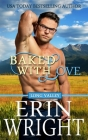 Baked with Love: A Western Romance Novel Cover Image