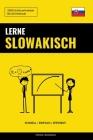 Lerne Slowakisch - Schnell / Einfach / Effizient: 2000 Schlüsselvokabel Cover Image