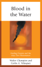 Blood in the Water: Feeding Frenzies and the Mass Tort Phenomenon Cover Image