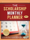 The Scholarship Monthly Planner 2020-2021 Cover Image
