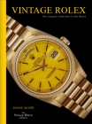Vintage Rolex: The Largest Collection in the World Cover Image