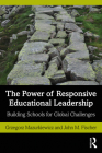 The Power of Responsive Educational Leadership: Building Schools for Global Challenges Cover Image