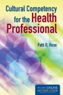 Cultural Competency for the Health Professional with Access Code Cover Image