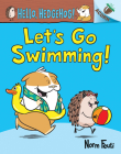 Let's Go Swimming!: An Acorn Book (Hello, Hedgehog! #4) (Library Edition) Cover Image