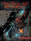 Total Party Kill Bestiary, Vol. 1: Monsters to Challenge Veteran Heroes Cover Image