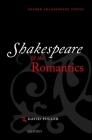 Shakespeare and the Romantics Cover Image