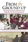 From the Ground Up: Improving Government Performance with Independent Monitoring Organizations Cover Image