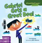 Gabriel Gets a Great Deal (Cloverleaf Books: Money Basics) Cover Image