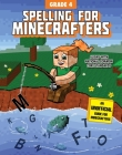 Spelling for Minecrafters: Grade 4 Cover Image