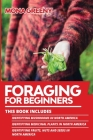Foraging For Beginners: This book includes: Identifying Mushrooms in North America + Identifying Medicinal Plants in North America + Identifyi Cover Image