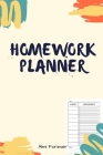 Homework Planner: Over 110 Pages / Over 15 Weeks; 6 x 9 Format 1.1 Cover Image