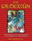 The Diloggún: The Orishas, Proverbs, Sacrifices, and Prohibitions of Cuban Santería Cover Image
