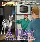 Dr. Jake's Veterinary Adventures: A Day with Exotics Cover Image