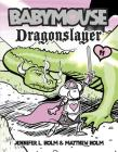 Babymouse #11: Dragonslayer Cover Image