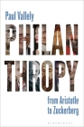 Philanthropy: From Aristotle to Zuckerberg Cover Image
