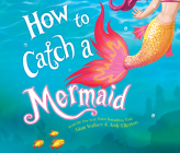 How to Catch a Mermaid (How to Catch...) Cover Image