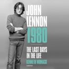 John Lennon 1980: The Last Days in the Life Cover Image