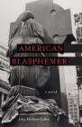 American Blasphemer Cover Image