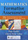 Mathematics Formative Assessment, Volume 1: 75 Practical Strategies for Linking Assessment, Instruction, and Learning (Corwin Mathematics) Cover Image