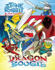 Stone Rabbit #7: Dragon Boogie Cover Image