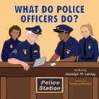 What Do Police Officers Do? Cover Image
