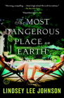 The Most Dangerous Place on Earth Cover Image