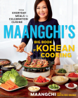 Maangchi's Big Book of Korean Cooking: From Everyday Meals to Celebration Cuisine Cover Image
