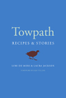 Towpath: Recipes and Stories Cover Image