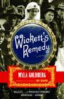 Wickett's Remedy: A Novel Cover Image