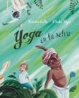 Yoga En La Selva (Yoga in the Jungle) Cover Image