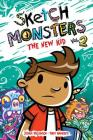 Sketch Monsters Vol. 2: The New Kid Cover Image