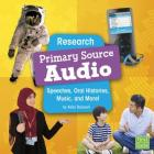 Research Primary Source Audio: Speeches, Oral Histories, Music, and More! Cover Image