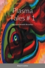 Plasma Tales: excursions beneath the surface Cover Image
