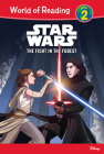Star Wars: The Fight in the Forest (World of Reading Level 2) Cover Image