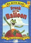 Frank and the Balloon: Level K-1 (We Both Read - Level K-1) Cover Image