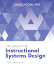 Introduction to Instructional Systems Design: Theory and Practice Cover Image
