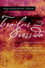 Troilus and Cressida (Folger Shakespeare Library) Cover Image