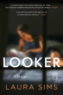 Looker: A Novel Cover Image
