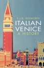 Italian Venice: A History Cover Image