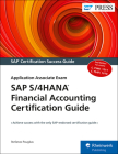SAP S/4hana Financial Accounting Certification Guide: Application Associate Exam Cover Image
