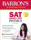 SAT Subject Test Physics with Online Test (Barron's Test Prep) Cover Image