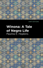 Winona: A Tale of Negro Life Cover Image