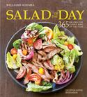 Salad of the Day (Williams-Sonoma): 365 Recipes for Every Day of the Year Cover Image