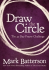 Draw the Circle: The 40 Day Prayer Challenge Cover Image